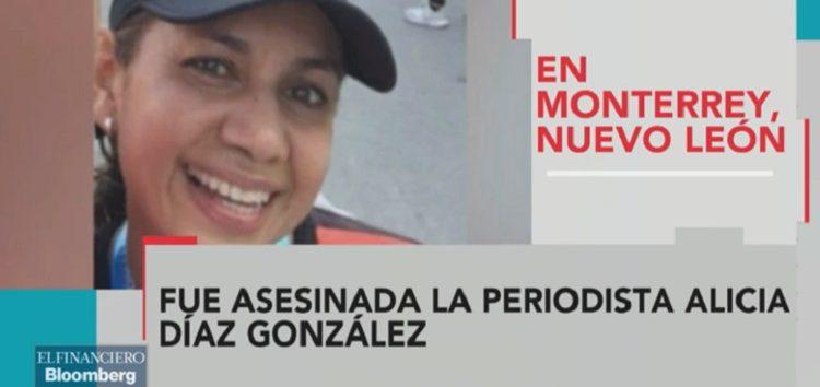 Asesinan a colaboradora de El Financiero en Monterrey