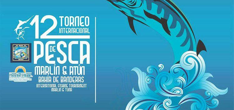 12° Torneo Internacional de Pesca Marlín y Atún Bahía de Banderas